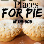 Best Places for Pie in the 505