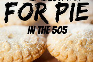 Best Places for Pie in the 505 from Albuquerque Mom's Blog
