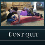 Don't Quit, Mom Fitness