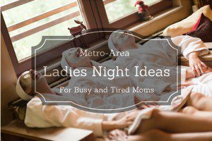 Ladies Night Albuquerque Moms Blog
