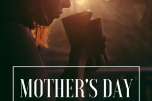 Mother's Day for the broken and weary mom