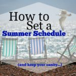 How to Set a Summer Schedule