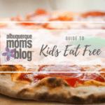 Kids Eat Free in Albuquerque