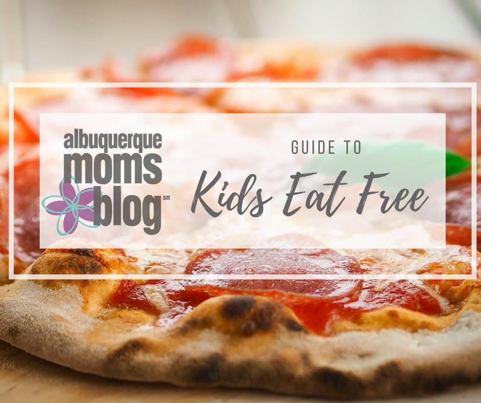 kids eat free | Albuquerque Moms Blog