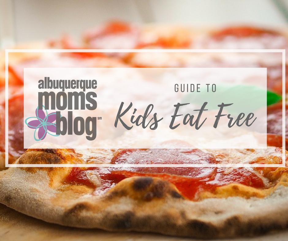 kids eat free | Albuquerque Moms Blog