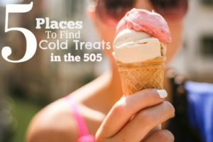 5 Places to Find Cold Treats in the 505 from albuqerquemomsblog.com
