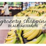 Grocery Stores in Albuquerque: our top picks