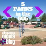 5 Parks in the 505: Great Outdoor Fun for Everyone