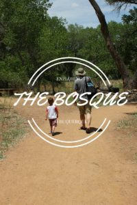 BOSQUE albuquerque moms blog
