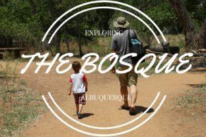 BOSQUE albuquerque moms blog