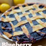 Blueberry Pie Recipe for the Fourth of July