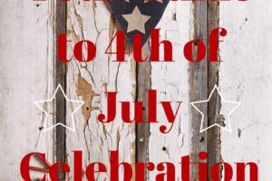 Guide to events for the fourth of July