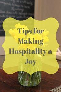 Tips for Making Hospitality a Joy-4 copy