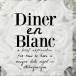 Diner en Blanc: A Night of Sparkling White Magic in Albuquerque