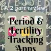 Period & Fertility Tracking Apps from Albuquerque Moms Blog