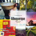 5 Things To Do in Albuquerque Before You Get Pregnant
