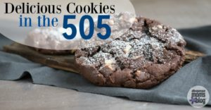 Delicious Cookies in the 505 from Albuquerque Mom's Blog