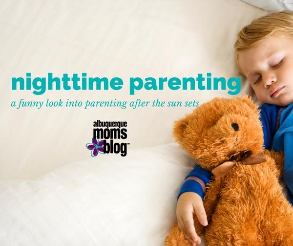 Nighttime Parenting - Albuquerque Moms Blog