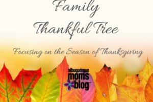 Thanksgiving: Family Thankful Tree - Albuquerque Moms Blog
