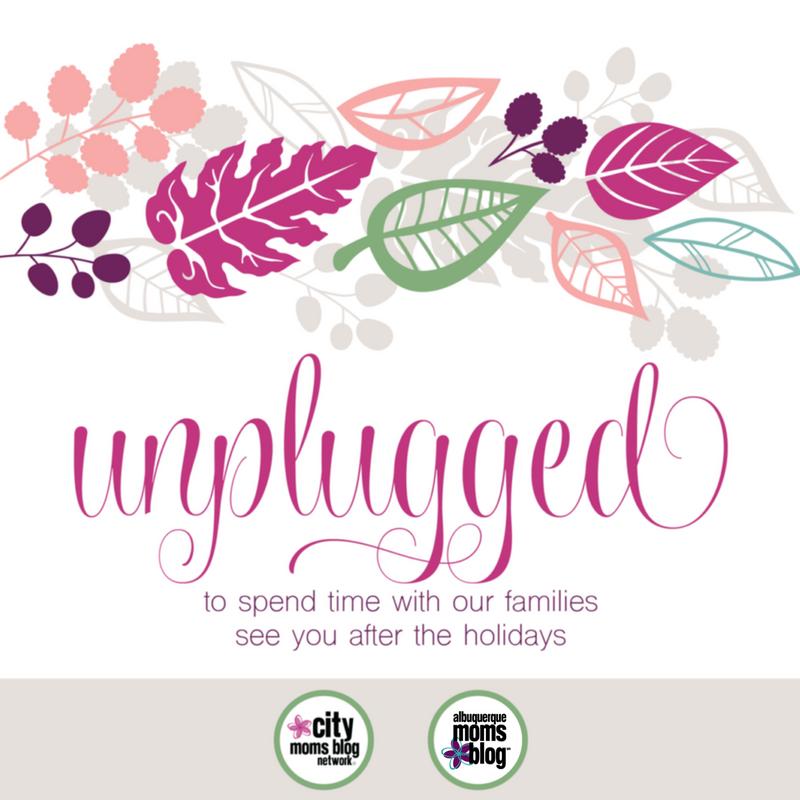 unplugged Albuquerque moms blog