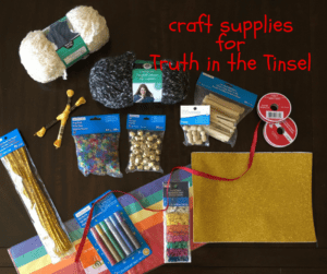 craft supplies for Truth in the Tinsel