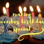 Christmas Birthday: 3 ways to make a December baby feel special