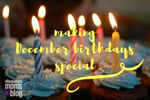 christmas birthday from albuquerque moms blog