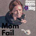 Mom Fail: Silly Stories of Motherhood Mistakes