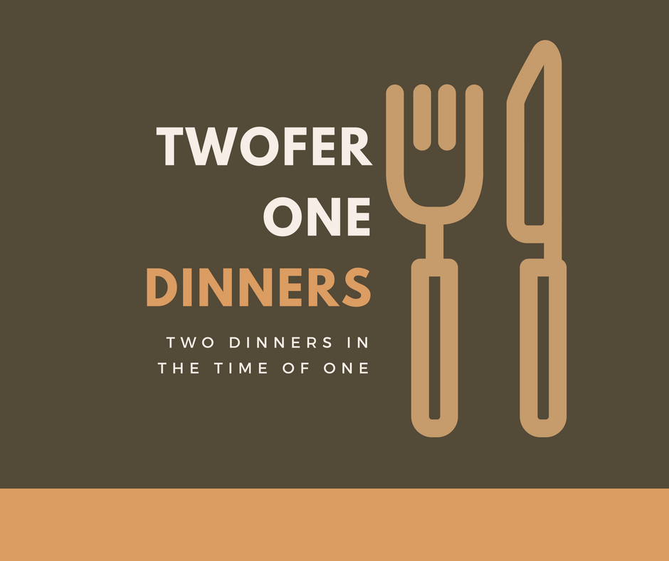 Twofer_One_Dinners Albuquerque Moms Blog