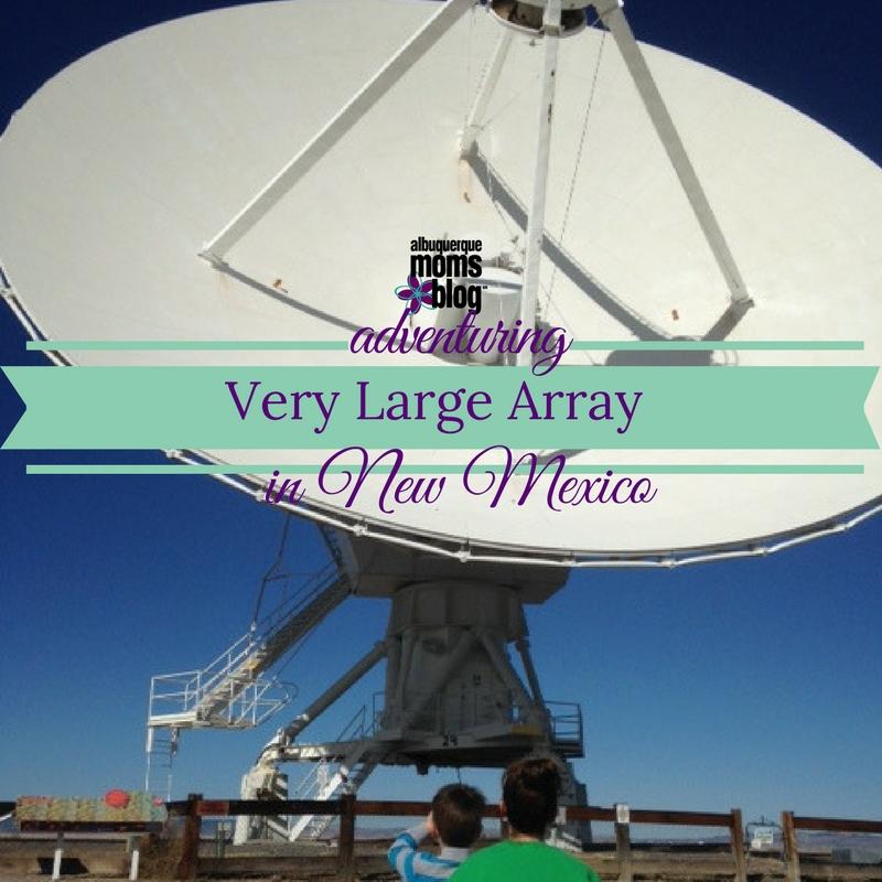 Very Large Array (VLA) - Albuquerque Moms Blog