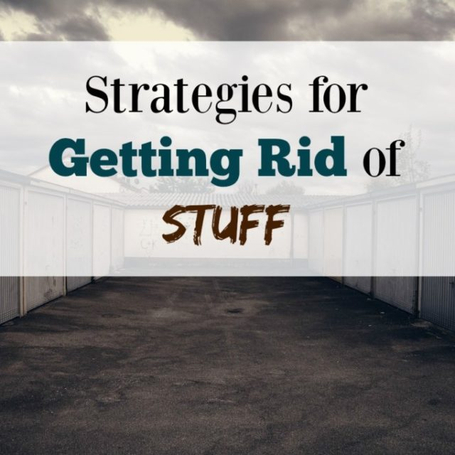 Strategies for Getting Rid of Stuff from Albuquerque Mom's Blog