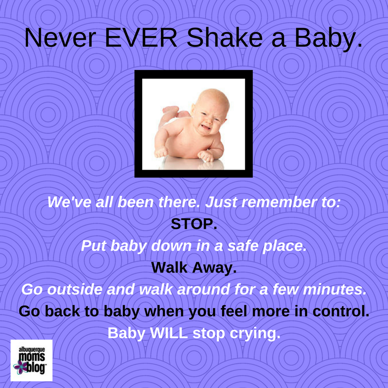 Just Walk Away: Preventing abuse and Shaken Baby Syndrome from Albuquerque Mom's Blog