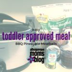 Toddler Approved Meal: Easy BBQ Pineapple Meatballs