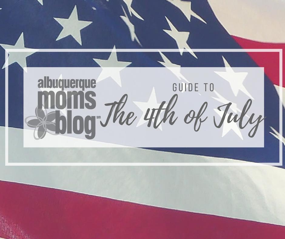 4th of July | Albuquerque Moms Blog