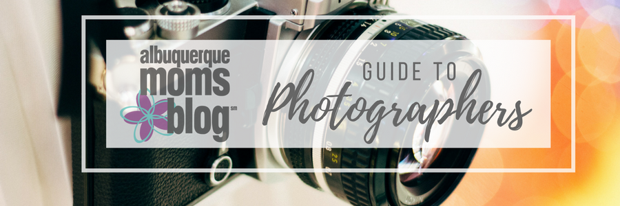 Photography Guide | Albuquerque Moms Blog