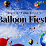 Balloon Fiesta Round-Up :: Tips for Bringing Kids to Balloon Fiesta