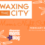 {Event Announcement} Waxing the City Mom's Night Out