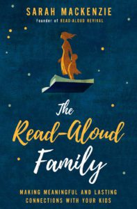 Sarah Mackenzie, reading, Read-Aloud Revival, The Read-Aloud Family, Albuquerque Moms Blog