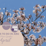 Things to Do in ABQ :: A Mom's Guide to April