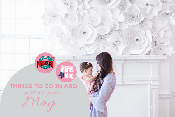 THINGS TO DO IN ABQ MAY1