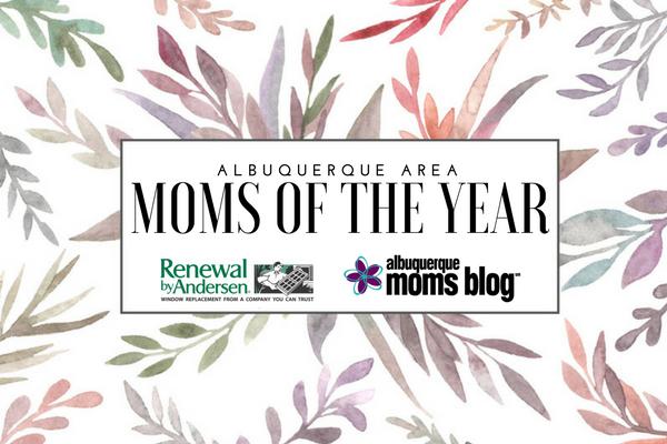 moms of the year | albuquerque moms blog