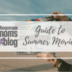 Guide to Summer movies | Albuquerque Moms Blog