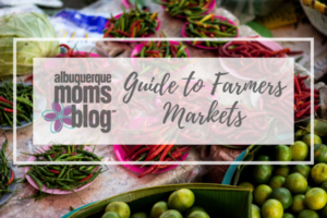 farmers markets | Albuquerque Moms Blog