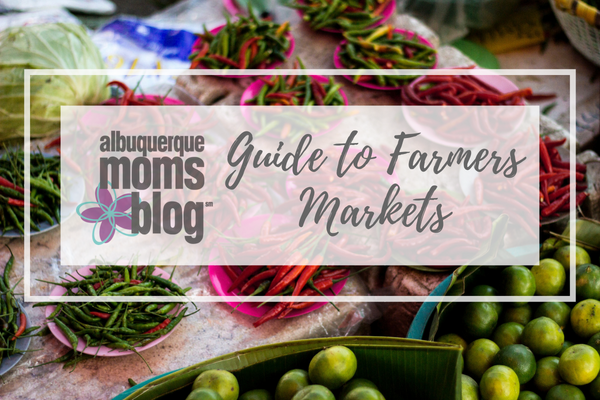 farmers markets | Albuquerque Moms Blog