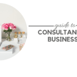 Guide to Consultant-Run Businesses