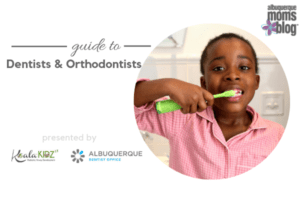Guide to Dentists & Orthodontists | Albuquerque