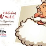 Selfies with Santa & Holiday Market {Free Event on Dec. 7th}