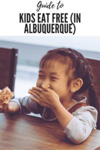 Restaurants Kids Eat Free, Albuquerque, New mexico