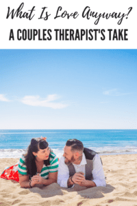 what is love anyway, a couples therapist's take, ABQ Moms, A New You Counseling