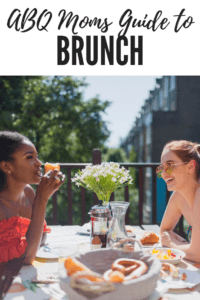 ABQ Moms Guide to Brunch